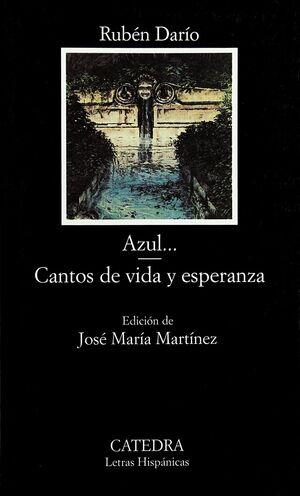 AZUL...; CANTOS DE VIDA Y ESPERANZA