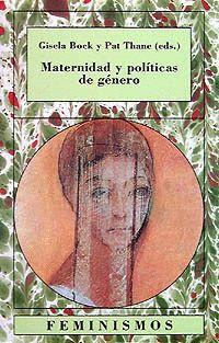 MATERNIDAD Y POLÍTICAS DE GÉNERO