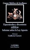 ESPECTÁCULOS Y DIVERSIONES PÚBLICAS; INFORME SOBRE LA LEY AGRARIA