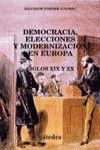 DEMOCRACIA, ELECCIONES Y MODERNIZACIÓN EN EUROPA SIGLOS XIX Y XX