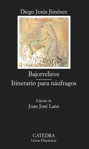 BAJORRELIEVE; ITINERARIO PARA NÁUFRAGOS