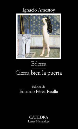 EDERRA; CIERRA BIEN LA PUERTA