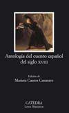 ANTOLOGÍA DEL CUENTO ESPAÑOL DEL SIGLO XVIII