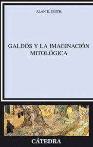 GALDÓS Y LA IMAGINACIÓN MITOLÓGICA