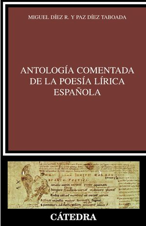 ANTOLOGÍA COMENTADA DE LA POESÍA LÍRICA ESPAÑOLA