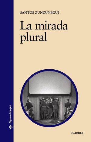 LA MIRADA PLURAL