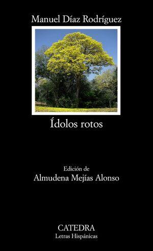 IDOLOS ROTOS