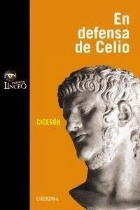 DISCURSO DE MARCO TULIO CICERÓN EN DEFENSA DE M. CELIO