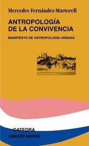 ANTROPOLOGA DE LA CONVIVENCIA MANIFIESTO DE ANTROPOLOGA URBANA