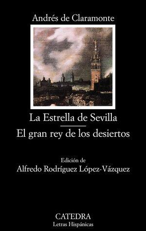 LA ESTRELLA DE SEVILLA. EL GRAN REY DE LOS DESIERTOS