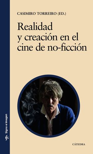 REALIDAD Y CREACIÓN EN EL CINE DE NO-FICCIÓN