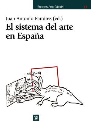 EL SISTEMA DEL ARTE EN ESPAÑA