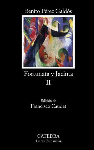 FORTUNATA Y JACINTA, II DOS HISTORIAS DE CASADAS