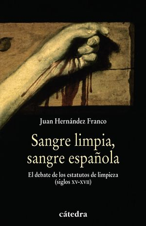 SANGRE LIMPIA, SANGRE ESPAÑOLA