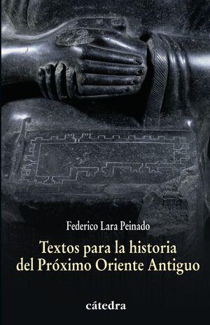 TEXTOS PARA LA HISTORIA DEL PRÓXIMO ORIENTE ANTIGUO