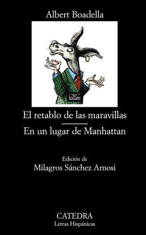 EL RETABLO DE LAS MARAVILLAS, EN UN LUGAR DE MANHATTAN