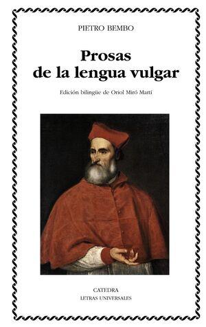 PROSAS DE LA LENGUA VULGAR