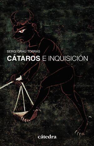 CÁTAROS E INQUISICIÓN EN LOS REINOS HISPÁNICOS (SIGLOS XII-XIV)