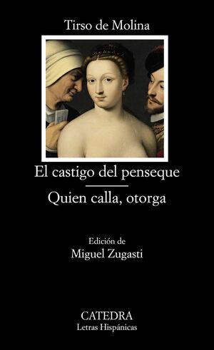 EL CASTIGO DEL PENSEQUE, QUIEN CALLA OTORGA