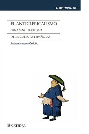 EL ANTICLERICALISMO