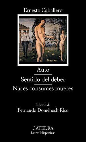 AUTO; SENTIDO DEL DEBER; NACES CONSUMES MUERES