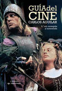 GUA DEL CINE (EDICIÓN CORREGIDA Y AUMENTADA)