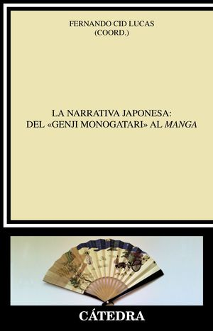 LA NARRATIVA JAPONESA: DEL «GENJI MONOGATARI» AL MANGA