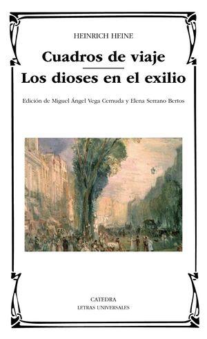 CUADROS DE VIAJE; LOS DIOSES EN EL EXILIO