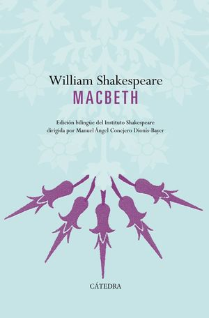 MACBETH EDICION BIBLINGUE DEL INSTITUTO SHAKESPEARE