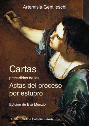 CARTAS PRECEDIDAS DE LAS ACTAS DEL PROCESO POR ESTUPRO