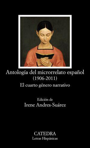 ANTOLOGÍA DEL MICRORRELATO ESPAÑOL (1906-2011)