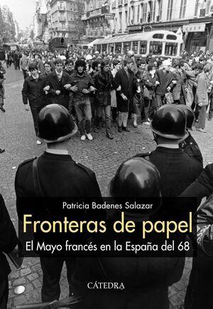 FRONTERAS DE PAPEL EL MAYO FRANCÉS EN LA ESPAÑA DEL 68