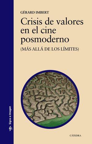 CRISIS DE VALORES EN EL CINE POSMODERNO