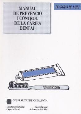 MANUAL DE PREVENCIÓ I CONTROL DE LA CÀRIES DENTAL