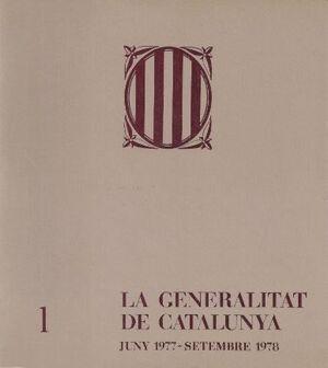 GENERALITAT DE CATALUNYA. JUNY 1977-SETEMBRE 1978/LA