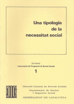 TIPOLOGIA DE LA NECESSITAT SOCIAL/UNA