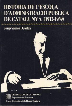HISTÒRIA DE L´ESCOLA D´ADMINISTRACIÓ PÚBLICA DE CATALUNYA: 1912-1939