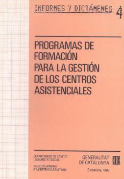PROGRAMAS DE FORMACIÓN PARA GESTIÓN DE LOS CENTROS ASISTENCIALES