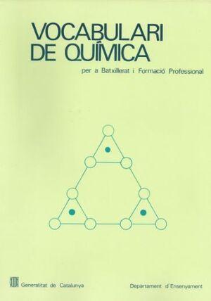 VOCABULARI DE QUÍMICA PER A BATXILLERAT I FORMACIÓ PROFESSIONAL