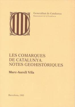 COMARQUES DE CATALUNYA. NOTES GEOHISTÒRIQUES/LES