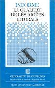 INFORME: LA QUALITAT DE LES AIGÜES LITORALS