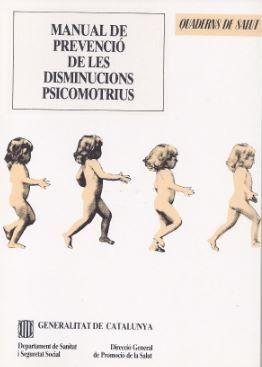 MANUAL DE PREVENCIÓ DE LES DISMINUCIONS PSICOMOTRIUS
