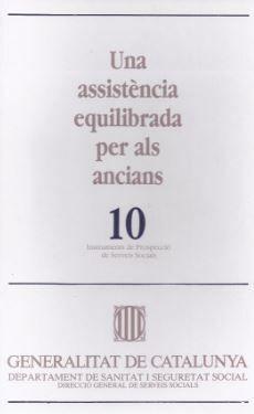 ASSISTÈNCIA EQUILIBRADA PER ALS ANCIANS/UNA