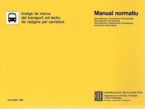 IMATGE DE MARCA DEL TRANSPORT COL·LECTIU DE VIATGERS PER CARRETERA: MANUAL NORMATIU