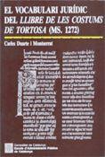 VOCABULARI JURÍDIC DEL LLIBRE DE LES COSTUMS DE TORTOSA (MS. 1272)/EL