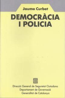 DEMOCRÀCIA I POLICIA