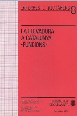 LLEVADORA A CATALUNYA. FUNCIONS/LA