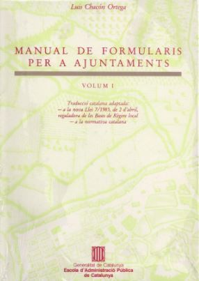MANUAL DE FORMULARIS PER A AJUNTAMENTS. VOL. 1
