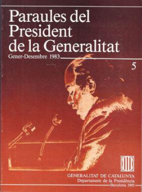 PARAULES DEL PRESIDENT DE LA GENERALITAT. GENER - DESEMBRE 1983