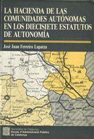 HACIENDA DE LAS COMUNIDADES AUTÓNOMAS EN LOS DIECISIETE ESTATUTOS DE AUTONOMA/LA